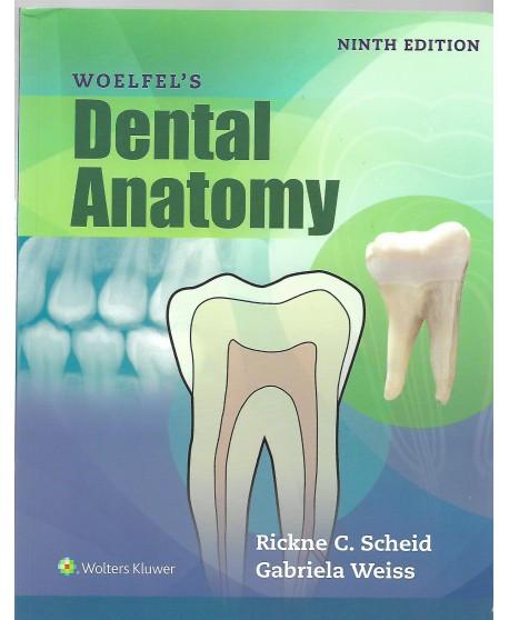 Woelfel's Dental Anatomy 9th Edition