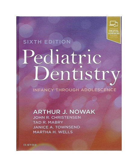 Pediatric Dentistry, 6th Edition, Infancy through Adolescence