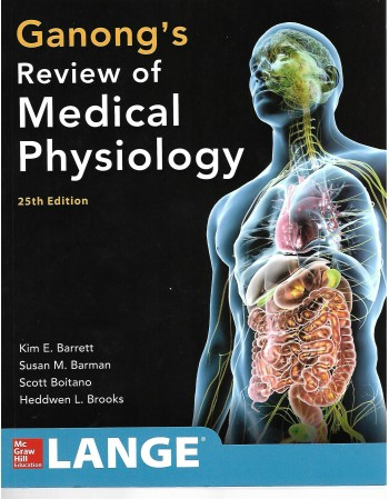 Ganong's Medicla Physiology...