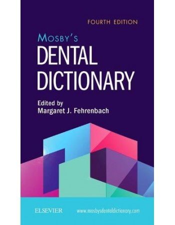 Mosby's Dental Dictionary...
