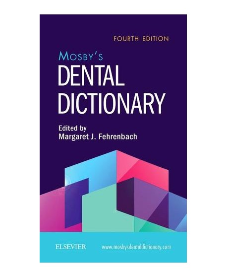 Mosby's Dental Dictionary 4th Edition