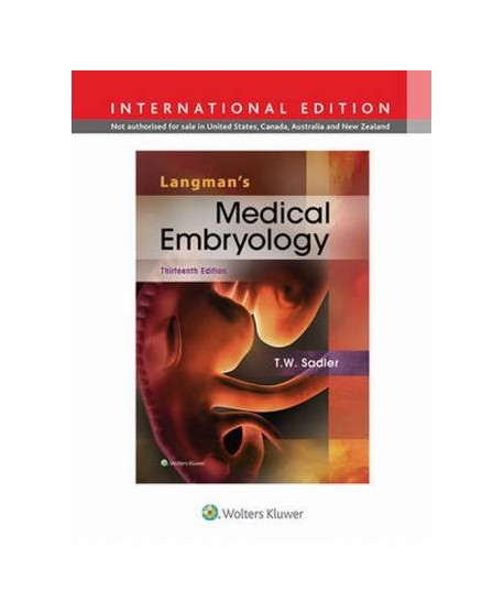 Langman's Medical Embryology Thirteenth, North American Edition