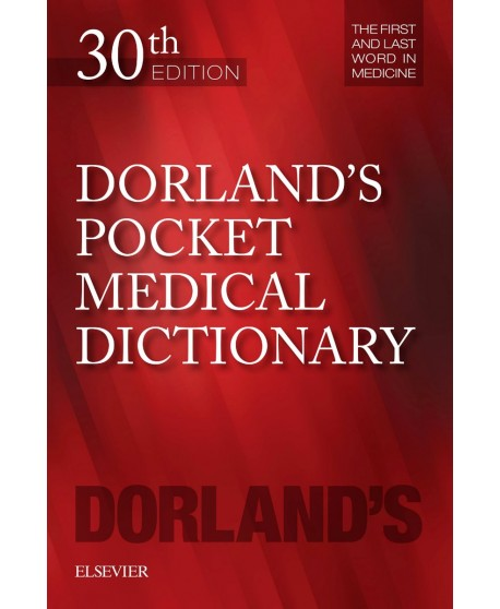 Dorland's Pocket Medical Dictionary 30th edition