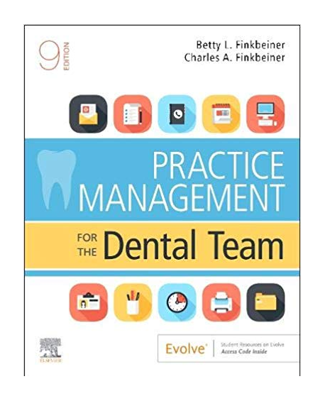 Practice Management For The Dental Team, 9th Edition