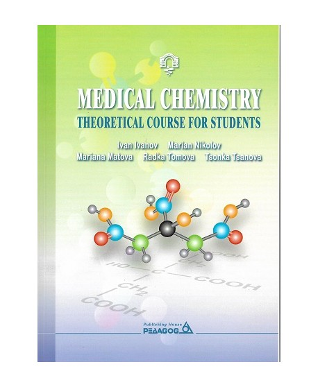 Medical Chemistry. Theoretical course for students