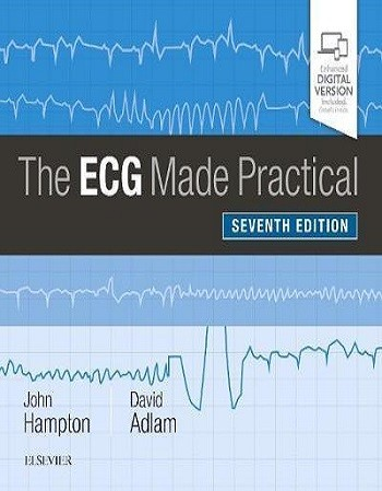The ECG Made Practical 7th...