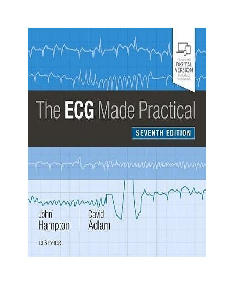 The ECG Made Practical 7th Edition