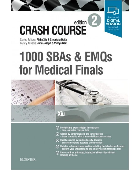 Crash Course 1000 SBAs and EMQs for Medical Finals 2nd Ed