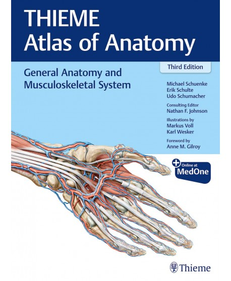 General Anatomy and Musculoskeletal System (THIEME Atlas of Anatomy) 3rd Edition