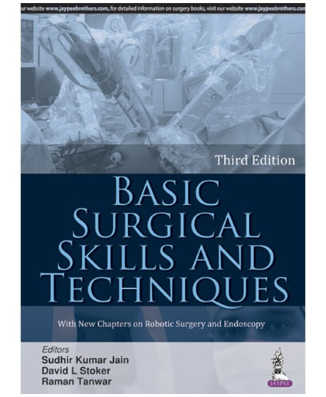 Basic Surgical Skills and Techniques 3rd Edition