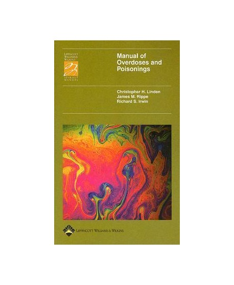 Manual of Overdoses and Poisonings