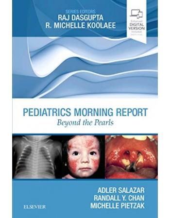 Pediatrics Morning Report