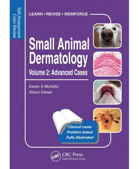 Small Animal Dermatology, Advanced Cases 1st Edition