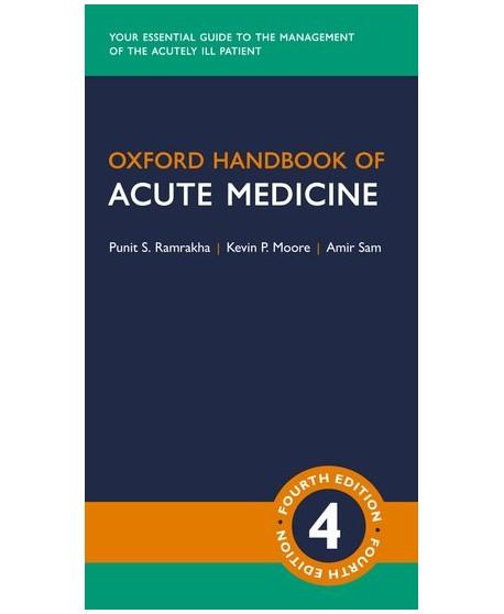 Oxford Handbook of Acute Medicine Fourth Edition