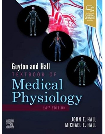 Guyton and Hall Textbook of...