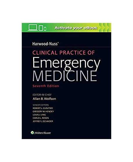Harwood-Nuss' Clinical Practice of Emergency Medicine Seventh edition