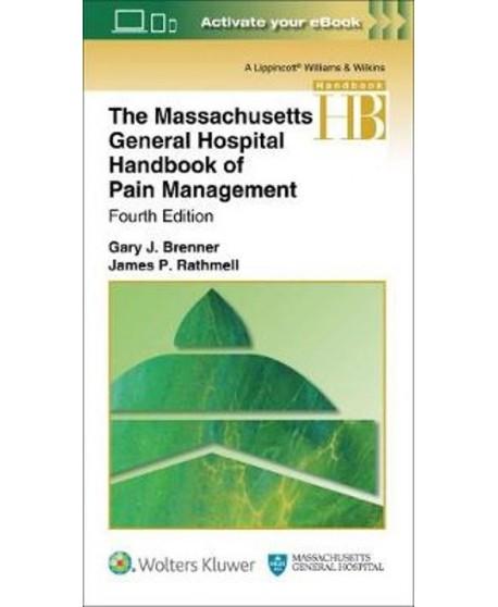 The Massachusetts General Hospital Handbook of Pain Management Fourth edition