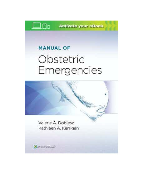 Manual of Obstetric Emergencies First edition