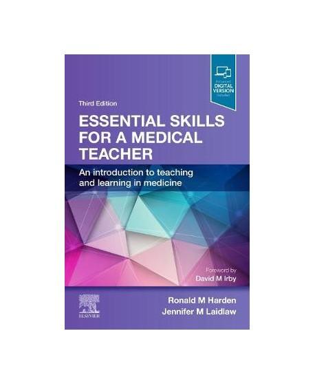 Essential Skills for a Medical Teacher, 3rd Edition