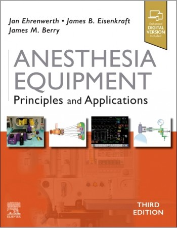 Anesthesia Equipment, 3rd...