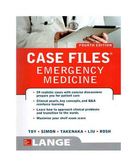 Case Files Emergency Medicine 4th Ed.