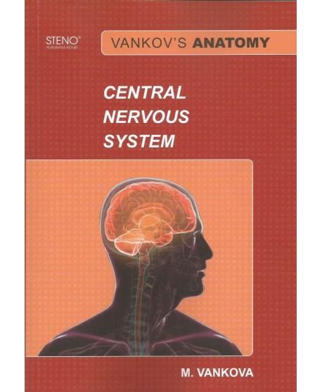 Vankov's Anatomy Central Nervous System