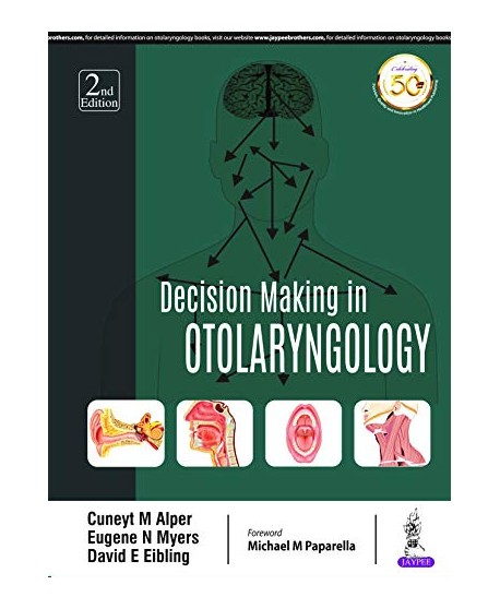 Decision Making in Otolaryngology