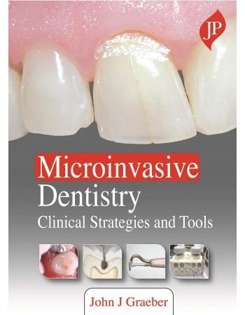 Microinvasive Dentistry:...
