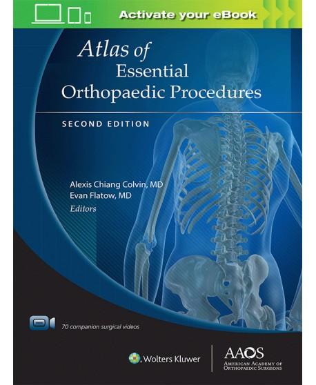 Atlas of Essential Orthopaedic Procedures, Second Edition