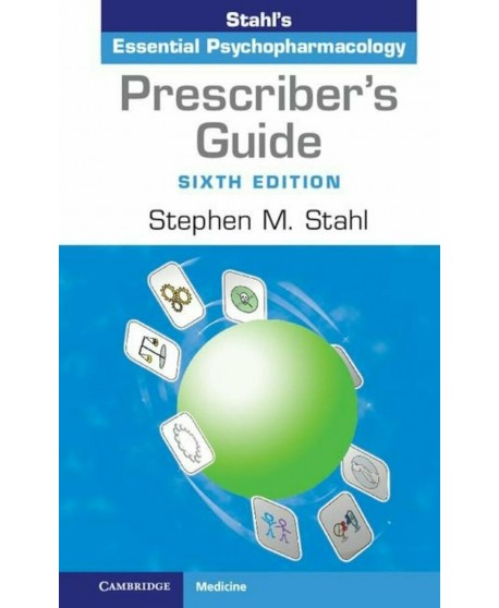 Prescriber's Guide: Antidepressants Stahl's Essential Psychopharmacology 6th Edition