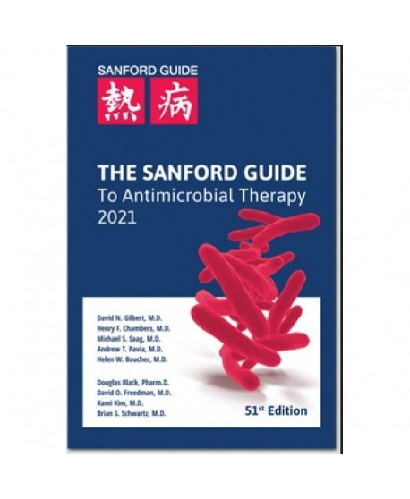 The Sanford Guide to Antimicrobial Therapy 2021