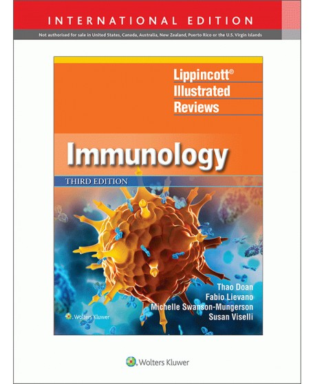 Lippincott Illustrated Reviews: Immunology Third edition, International Edition Lippincott Illustrated Reviews Series
