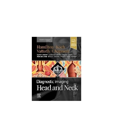 Diagnostic Imaging: Head and Neck, 4th Edition