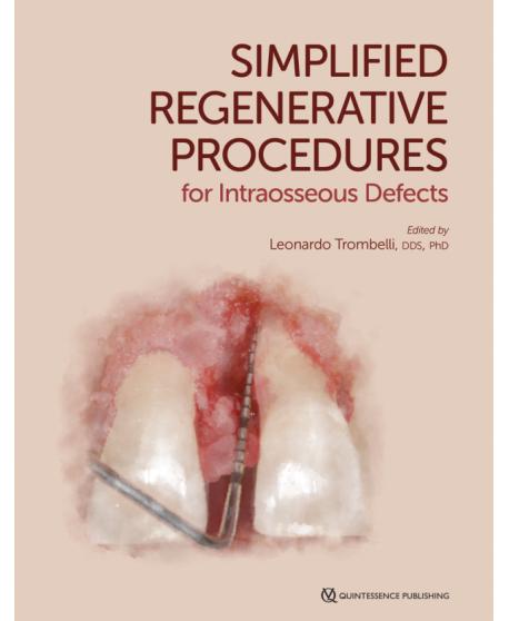 Simplified Regenerative Procedures for Intraosseous Defects