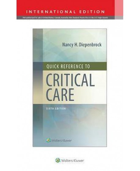 Quick Reference to Critical Care Sixth edition, International Edition